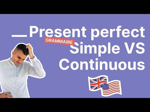 Comment faire la différence entre le present perfect simple et continu