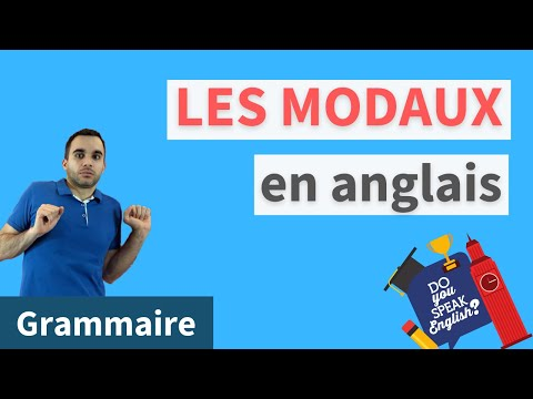 Les modaux anglais : tout savoir sur can - could - will - would - may - might - should - must shall