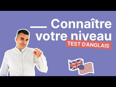 Faites ce simple test pour connaître votre niveau d'anglais