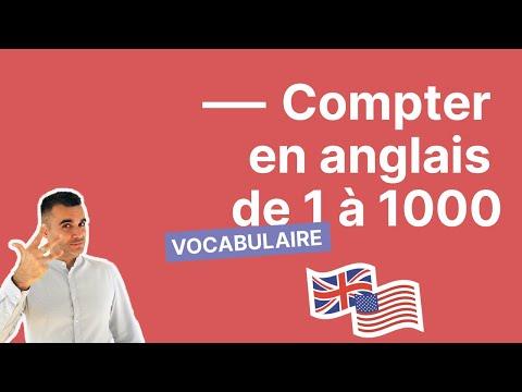 Les chiffres et nombres en anglais : compter en anglais de 1 à 1000 facilement