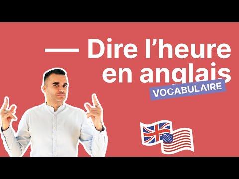 Comment dire l'heure en anglais - le guide pas à pas