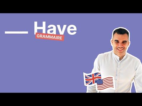 HAVE en anglais : l'utiliser en tant que verbe, auxiliaire et modal (avec exemples et exercices)