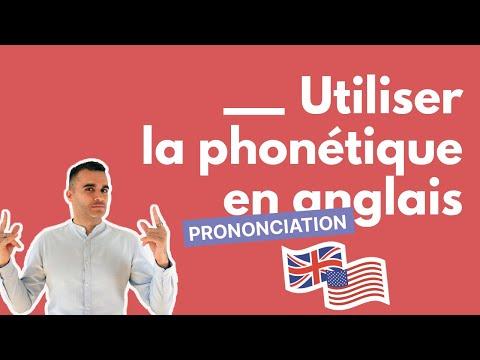 Comment utiliser la phonétique en anglais ?