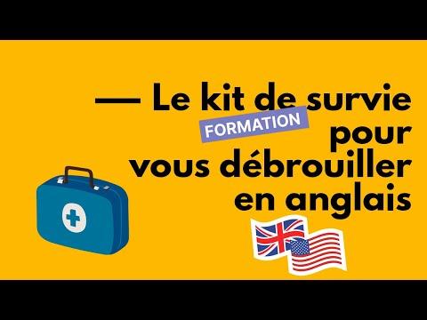 Le kit de survie pour vous débrouiller en anglais - partie 1