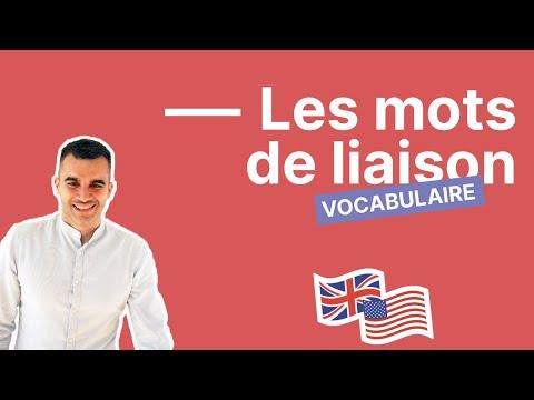 Les mots de liaison en anglais (ou connecteurs logiques) à connaître #1 : cours d'anglais débutant