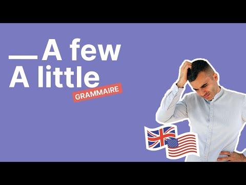 A FEW - A LITTLE - Comment les utiliser en anglais - partie 1