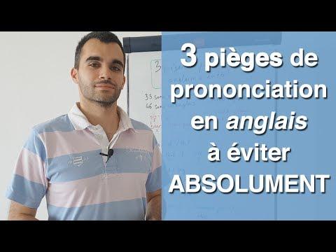 3 pièges de prononciation en anglais que vous évitez absolument
