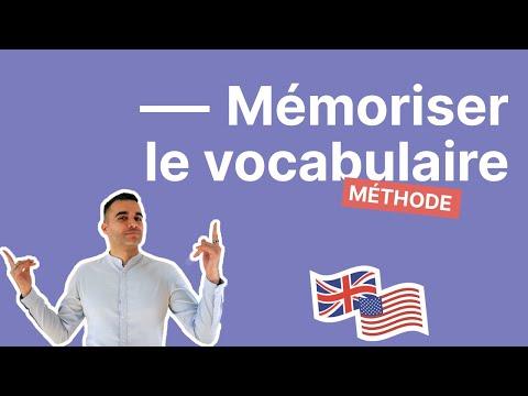 Retenir le vocabulaire anglais - 8 techniques pour enfin mémoriser de nouveaux mots en anglais