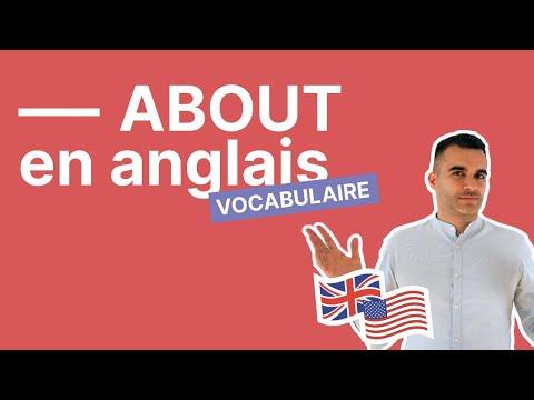 Comment utiliser about en anglais