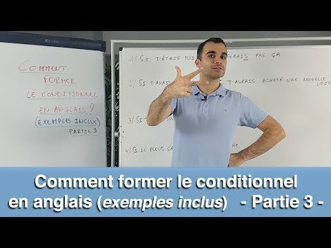 Comment former le conditionnel en anglais (exemples inclus) - partie 3