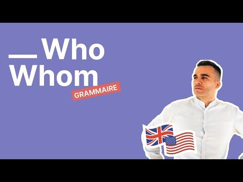 WHO et WHOM : le mode d'emploi