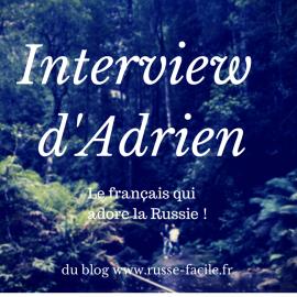 Interview d'Adrien de Russe-Facile.fr