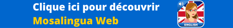 Mosalingua Web apprendre l'anglais partout