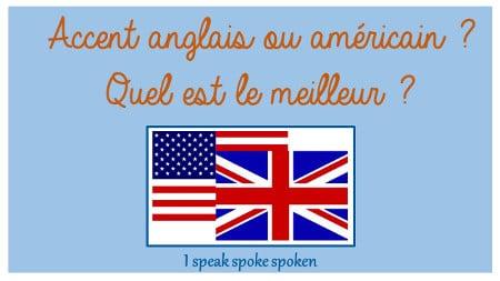 accent anglais ou américain, quel est le meilleur