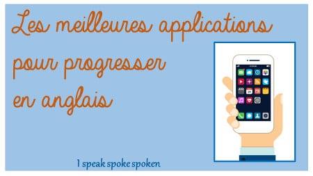 les meilleures applications pour progresser en anglais