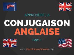 la conjugaison en anglais