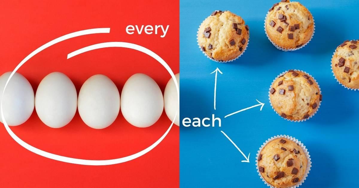 différence each et every en anglais